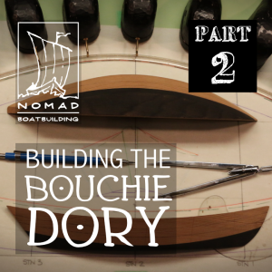 The Bouchie Dory Part 2 – Half Breadth View