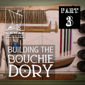 The Bouchie Dory Part 3 – Body Plan View
