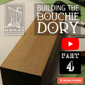 The Bouchie Dory Part 4 – Scale Half Model
