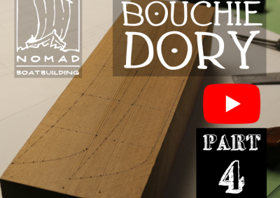 The Bouchie Dory Part 4