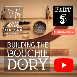 The Bouchie Dory Part 5 – Lofting Full Scale