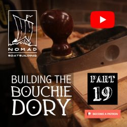 Building the Bouchie Dory Part 19 – Lapstrake planking part 2