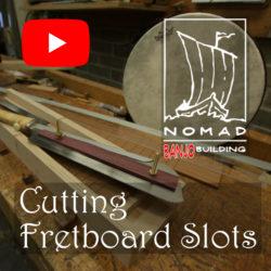 Cutting Fretboard Slots